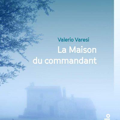 Le livre du jour : LA MAISON DU COMMANDANT