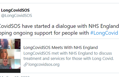 Article 19 Septembre 2020 - Twitter - LongCovidSOS have started a dialogue with NHS England on developing ongoing support for people with #LongCovid