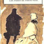 Les Hauts de Hurle-vent. Emily BRONTË - 1847 + Film - VIVRELIVRE