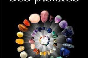 Le pouvoir des pierres usages thérapeutiques et ésotériques