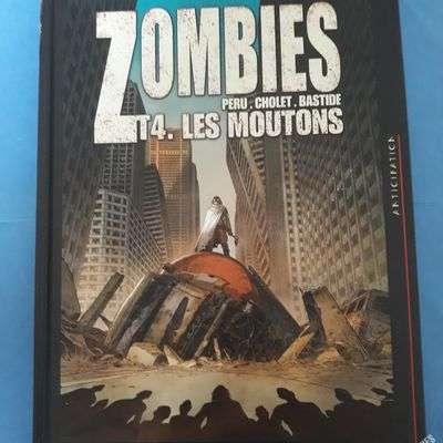 Zombies, tome 4 : Les Moutons