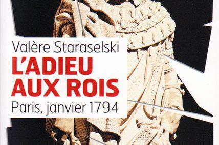 """""""L'adieu aux rois"""" de Valère Staraselski"""
