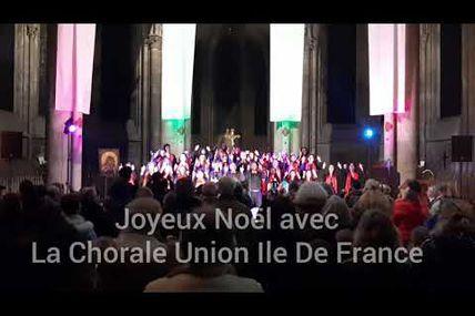 Joyeux Noël avec La Chorale Union Ile De France