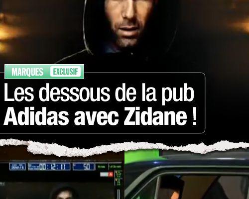 EXCLUSIF / Les dessous de la pub Adidas avec Zidane !