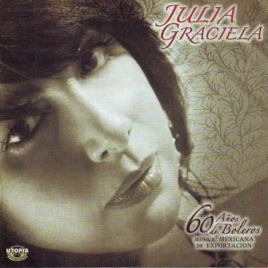 Julia Graciela - Canción a Buga, Mas cinco exitos