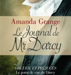 "Amanda Grange ""Le journal de Mr Darcy"""
