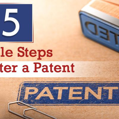 5 Simple Steps to Register a Patent