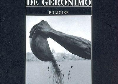 La nuit de Geronimo