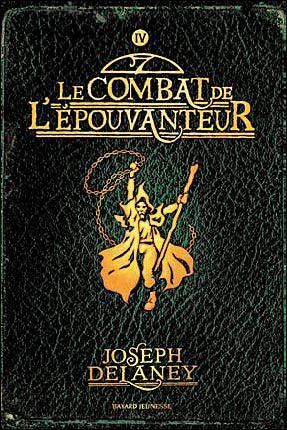 Auteur : Joseph Delaney       ISBN : 978-2-7470-2573-7       407 pages