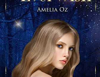 #127 Everwish: The Primati Witches Book One by Amelia Oz