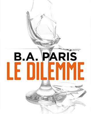 Dilemne de B.A Paris aux éditions Hugo Thriller