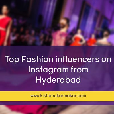 Are you looking top fashion influencers in hyderabad
