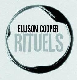Rituels. Ellison COOPER - 2018