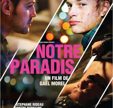 Critique Ciné : Notre Paradis, amoureux écorchés...