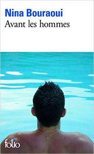 Avant les hommes - Nina Bouraoui