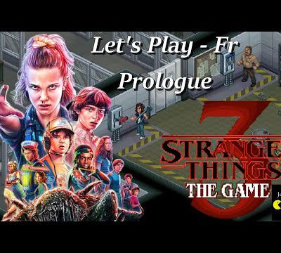 Stranger Things 3 The Game (Let's Play FR)