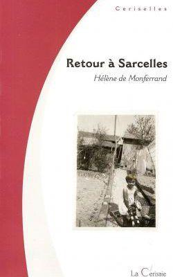 Retour à Sarcelles - Hélène De Monferrand