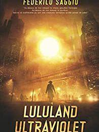 Chronique - Lululand Ultraviolet, Federico Saggio