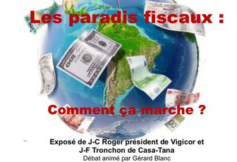 LES PARADIS FISCAUX : COMMENT ÇA MARCHE