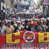 Crise en Bolivie : la Centrale Ouvrière Bolivienne en première ligne pour la démocratie, la justice et la liberté - Ça n'empêche pas Nicolas