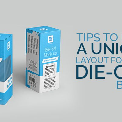 Tips to Make a Unique Layout for Your Die-Cut Boxes