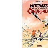 DARNAUDET - ELRIC : Witchazel contre le démoniaque Onyribilis. - Les Lectures de l'Oncle Paul
