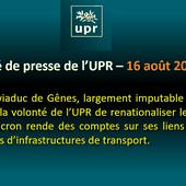 Communiqué de presse - Les enseignements de la tragédie du viaduc de Gênes, largement imputable aux contraintes de l'UE. - Union Populaire Républicaine   UPR