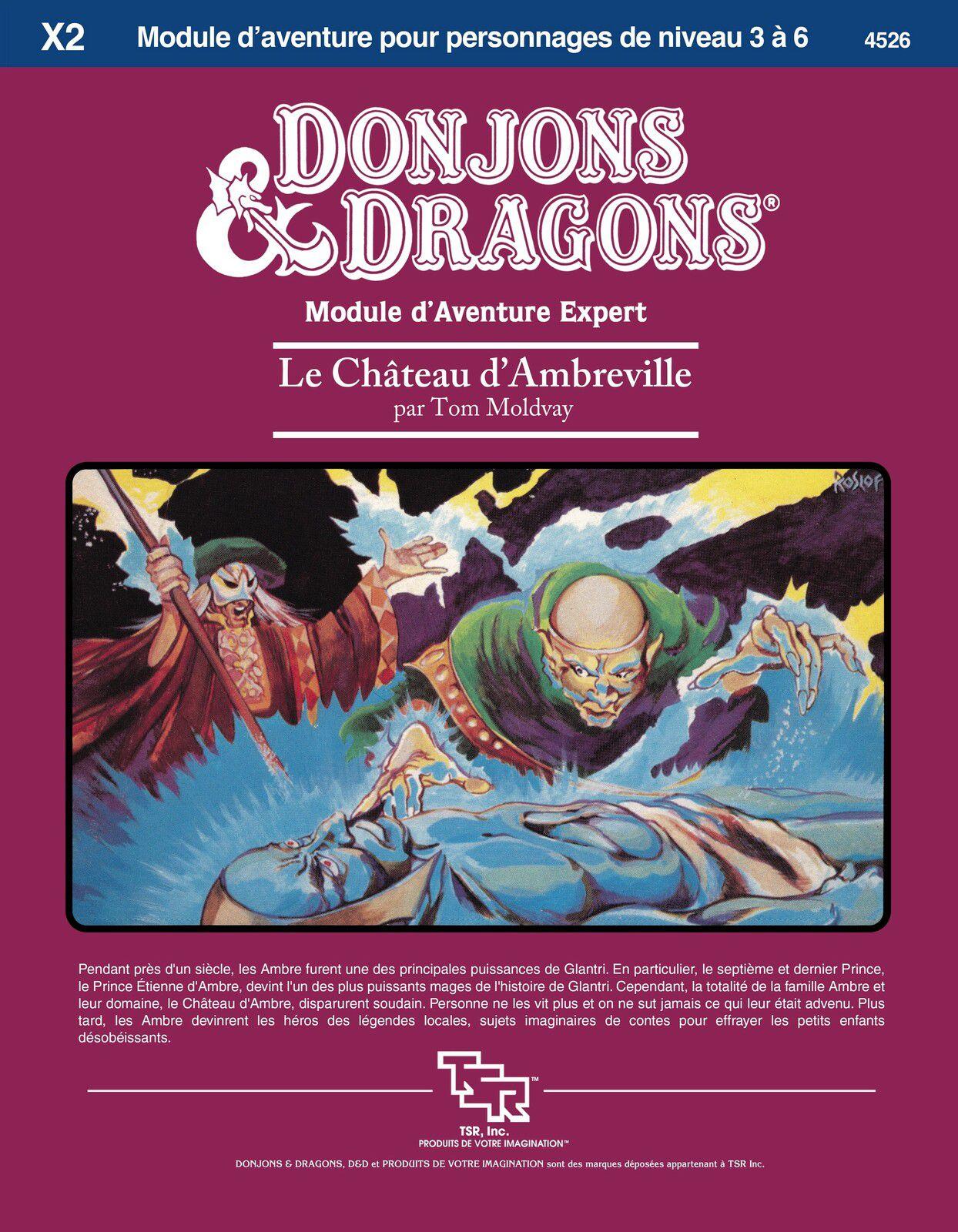 """Les restaurations du dragon : D&D module X2 """"Le château d'Ambreville"""""""