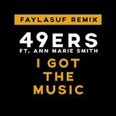 Faylasuf & 49ers - I got the music (Radio Edit)