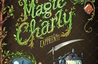 Magic Charly (Tome 1-L'apprenti)