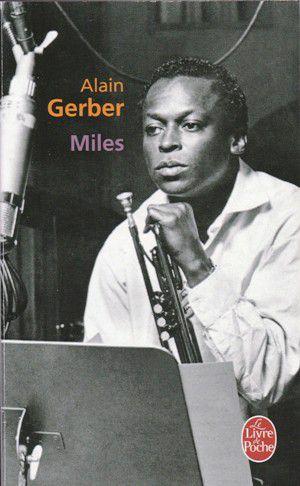 Alain GERBER : Miles.