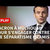 """REPLAY - Lutte contre le """"séparatisme islamiste"""": l'intégralité du discours d'E. Macron à Mulhouse"""