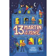 13 Martin à noël, Sophie Marvaud, Poulpe Fictions, 2019