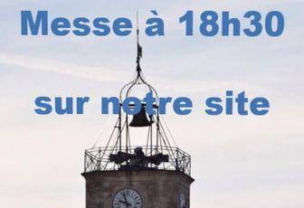 MESSE À 18H30 SUR LE SITE DE LA PAROISSE