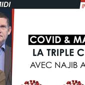 Covid et Maroc, la triple crise - Michel Midi avec Najib Akesbi