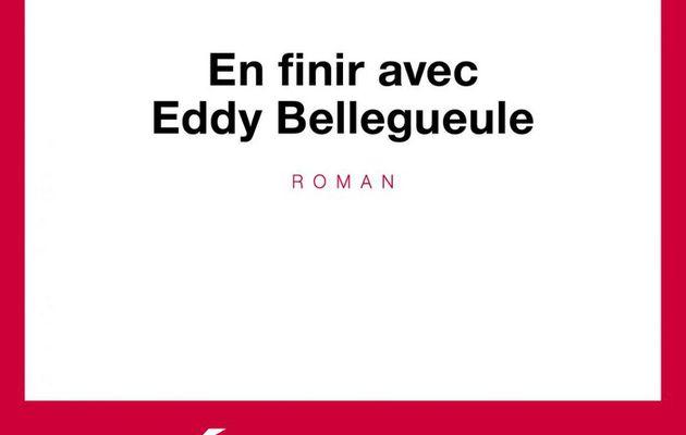 En finir avec Eddy Bellegueulle- Edourd Louis
