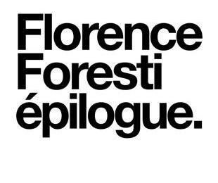 Epilogue de FLORENCE FORESTI au Paradis Latin