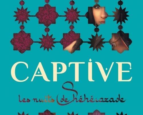 Captive, de Renée Ahdieh