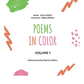 Poems in color - Volume 1: Poems and colouring for children