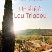 Un été à Lou Triadou - Les lectures de Martine