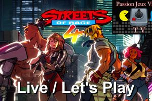 Live / Let's Play - On découvre Streets Of Rage 4 sur Xbox One