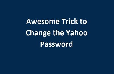 Awesome Trick to Change the Yahoo Password