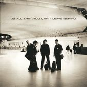 U2- All That You Can't Leave Behind - U2 BLOG