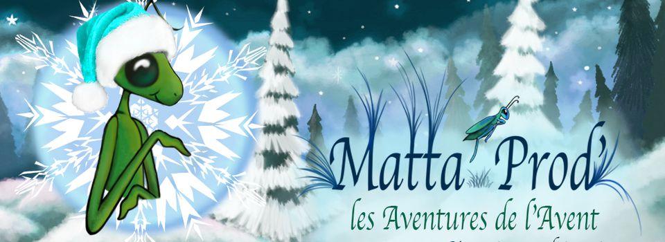 Matt'Avent 2020 : les Aventures de l'Avent !