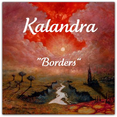 "Kalandra - ""Borders"""