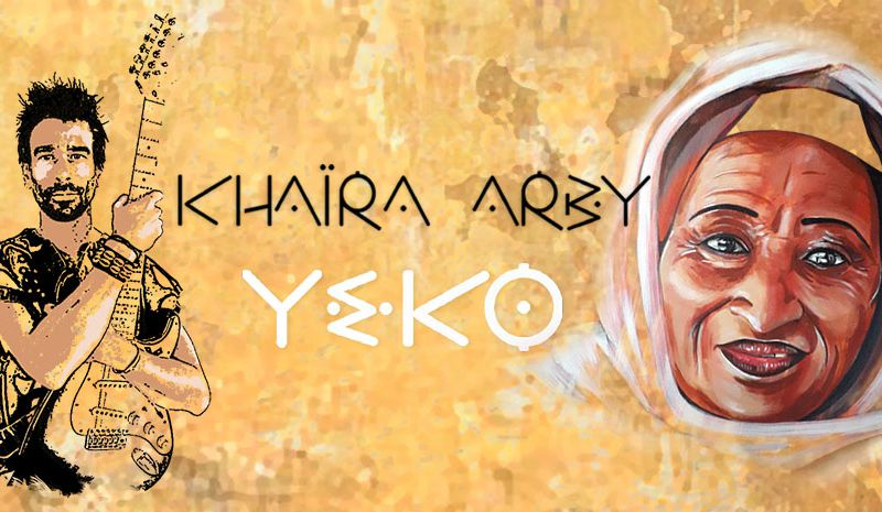 Yeko - Yohann Le Ferrand & Khaira Arby : Yerna Fassè