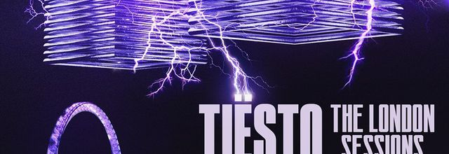 Tiësto - The London Sessions | new album - may 15, 2020
