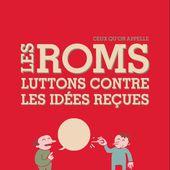 Roms, tsiganes et voyageurs. Iconographie - Repères contre le racisme, pour la diversité et la solidarité internationale