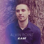 Il a dit - Single de Alvin Point sur Apple Music