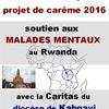 Projet de carême - Aide aux malades mentaux au Rwanda